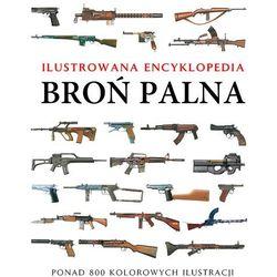 Broń palna Ilustrowana encyklopedia (opr. twarda)