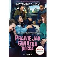 Książki dla młodzieży, Prawie jak gwiazda rocka - matthew quick