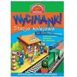 Wycinanki Stacja kolejowa. Darmowy odbiór w niemal 100 księgarniach!