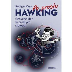 Hawking Genialne idee w prostych słowach [Vaas Rüdiger] (opr. broszurowa)