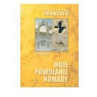 Socjologia, Moje powołanie nomady (opr. miękka)