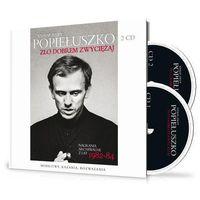 Biografie i wspomnienia, KSIĄDZ JERZY POPIEŁUSZKO. ZŁO DOBREM ZWYCIĘŻAJ + 2 PŁYTY CD (opr. twarda)