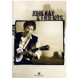 John Kay & Friends - Kay, John & Friends (Płyta DVD)