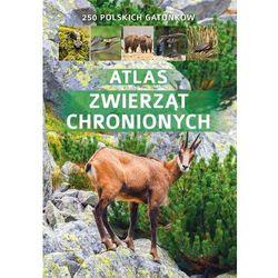 Atlas zwierząt chronionych w Polsce - Kamila Twardowska, Jacek Twardowski (opr. twarda)