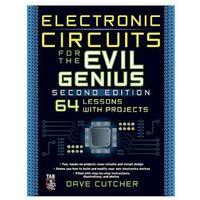 Biblioteka biznesu, Electronic Circuits for the Evil Genius 2/E (opr. miękka)