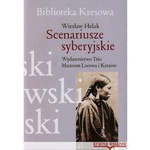 Pozostałe książki, Scenariusze syberyjskie. (opr. broszurowa)