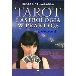 Tarot i astrologia w praktyce (opr. miękka)