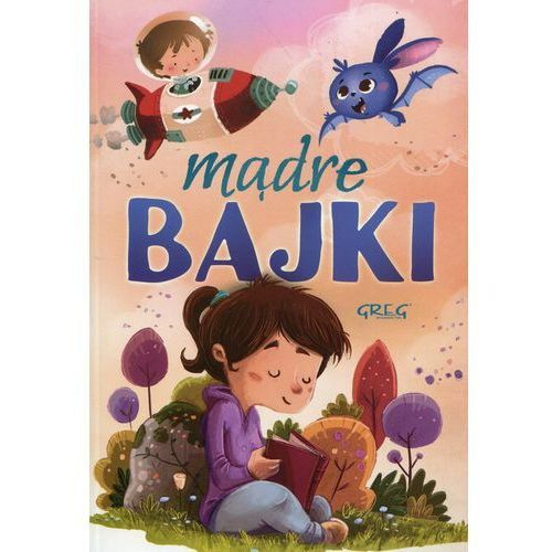 Książki dla dzieci, Mądre bajki - Agnieszka Antosiewicz OD 24,99zł DARMOWA DOSTAWA KIOSK RUCHU (opr. miękka)