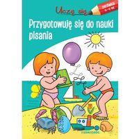 Książki dla dzieci, Uczę się. Przygotowuję się do nauki pisania (opr. broszurowa)