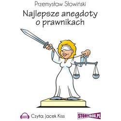 Najlepsze anegdoty o prawnikach - Przemysław Słowiński