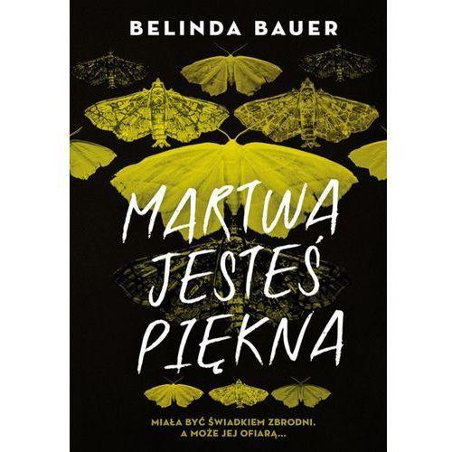 E-booki, Martwa jesteś piękna - Belinda Bauer (MOBI)