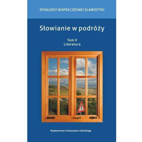 E-booki, Słowianie w podróży Tom 2 Literatura