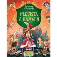 Książki dla dzieci, Baśniowa biblioteczka Flecista z Hammeln - Praca zbiorowa (opr. broszurowa)