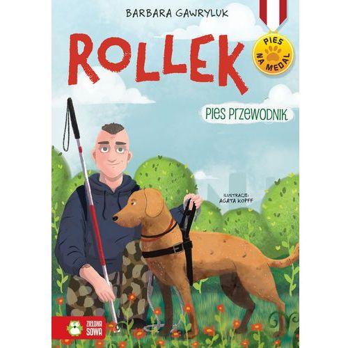 Literatura młodzieżowa, Pies na medal Rollek Pies przewodnik Tom 5. Darmowy odbiór w niemal 100 księgarniach! (opr. broszurowa)