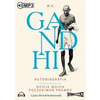Audiobooki, Autobiografia. Dzieje moich poszukiwań prawdy - M.K Gandhi