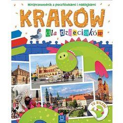 Kraków dla dzieciaków Miniprzewodnik z pocztówkami i naklejkami (opr. miękka)