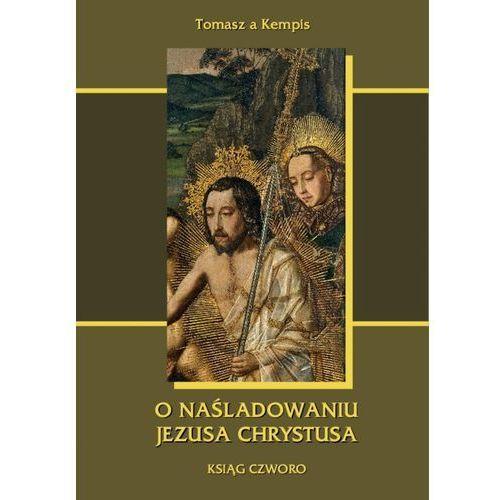 E-booki, O naśladowaniu Jezusa Chrystusa . Ksiąg czworo - Tomasz a Kempis