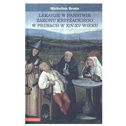 Lekarze w państwie zakonu krzyżackiego w Prusach w XIV-XV wieku