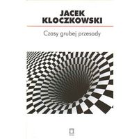 Politologia, Czasy grubej przesady. Szkice o polityce polskiej 2005-2010 (opr. miękka)