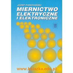 Miernictwo elektryczne i elektroniczne (opr. miękka)
