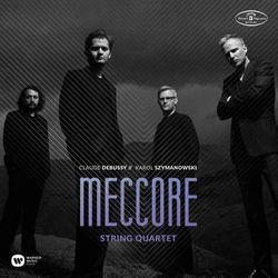 MECCORE STRING QUARTET: SZYMANOWSKI & DEBUSSY - Meccore String Quartet (Płyta CD)