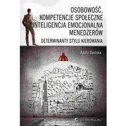 Osobowość, kompetencje społeczne i inteligencja emocjonalna menedżerów (opr. miękka)
