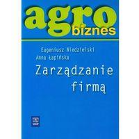 Biblioteka biznesu, Agrobiznes. Zarządzanie firmą (opr. miękka)