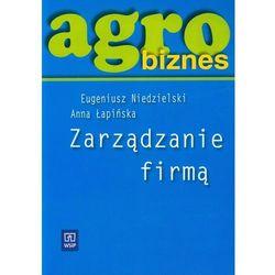 Agrobiznes. Zarządzanie firmą (opr. miękka)