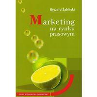 Książki o biznesie i ekonomii, Marketing na rynku prasowym (opr. miękka)