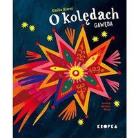 Literatura młodzieżowa, O kolędach gawęda - emilia kiereś (opr. twarda)