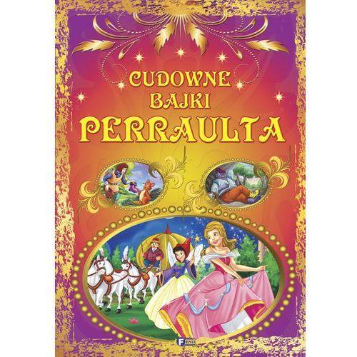 Książki dla dzieci, CUDOWNE BAJKI PERRAULTA TW (opr. twarda)