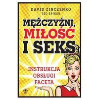 Pozostałe książki, Mężczyźni miłość i seks Instrukcja obsługi faceta- bezpłatny odbiór zamówień w Krakowie (płatność gotówką lub kartą).