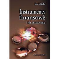 E-booki, Instrumenty finansowe i ich zastosowania - Janusz Kudła