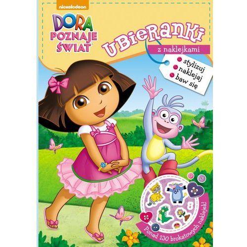 Książki dla dzieci, Dora poznaje świat Ubieranki z naklejkami - Jeśli zamówisz do 14:00, wyślemy tego samego dnia. Darmowa dostawa, już od 300 zł. (opr. miękka)