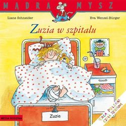 Mądra mysz Zuzia w szpitalu (opr. broszurowa)