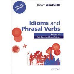 Idioms And Phrasal Verbs Oxford Word Skills Advanced (opr. miękka)