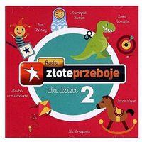 Bajki i piosenki, Radio ZŁote Przeboje Dla Dzieci Vol. 2