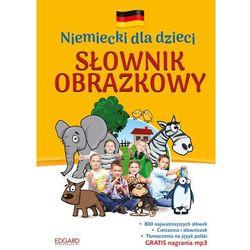 Niemiecki dla dzieci Słownik obrazkowy. Wyd. 2 - Opracowanie zbiorowe (opr. twarda)