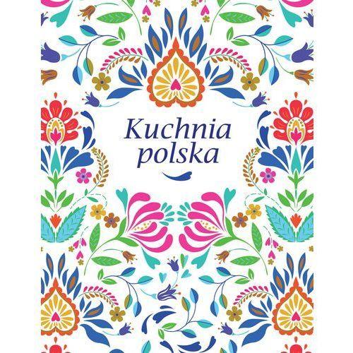 Hobby i poradniki, Kuchnia polska - Praca zbiorowa (opr. twarda)