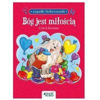 Książki dla dzieci, Bóg jest miłością. 1 list do koryntian. zagadki i kolorowanki (opr. miękka)