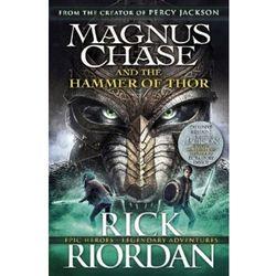 Magnus Chase and the Hammer of Thor - Rick Riordan OD 24,99zł DARMOWA DOSTAWA KIOSK RUCHU (opr. miękka)