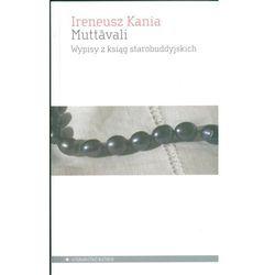 Muttavali. Wypisy z ksiąg starobuddyjskich (opr. kartonowa)