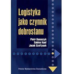 Logistyka jako czynnik dobrostanu (opr. miękka)