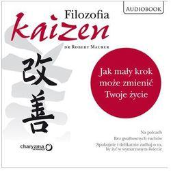 Filozofia Kaizen. Jak mały krok może zmienić Twoje życie (CD)