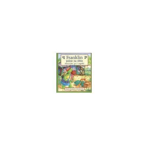 Książki dla dzieci, Franklin jedzie na obóz (opr. kartonowa)