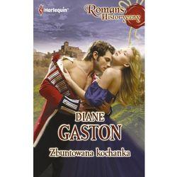 Zbuntowana kochanka - Diane Gaston