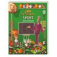 Książki dla dzieci, Sport. jak to działa? (opr. twarda)