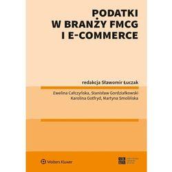 Podatki w branży fmcg i e-commerce (opr. broszurowa)