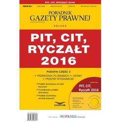 Podatki 2016/04 Podatki cz.2 PIT,CIT,Ryczałt 2016
