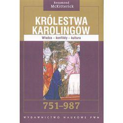 Królestwa Karolingów 751-987 (opr. miękka)